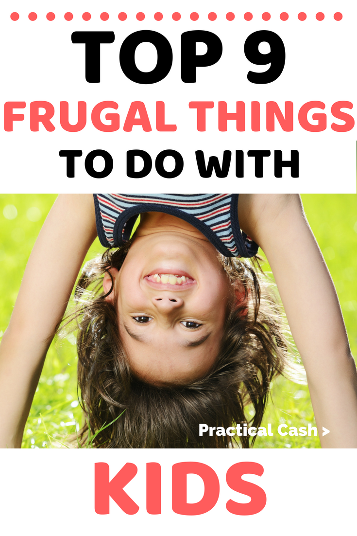 Fun with kids doesn't have to break your budget! 9 Frugal Things to Do with Kids #frugalliving #budgeting #savemoney #nospendchallenge #kids #thingstodo