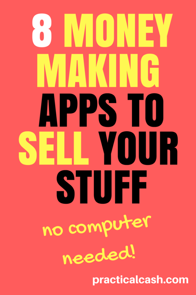 Side hustle your way to extra cash with these 8 Moneymaking Apps to Sell Your Stuff Online #makemoneyonline #makemoney #sidehustle #apps