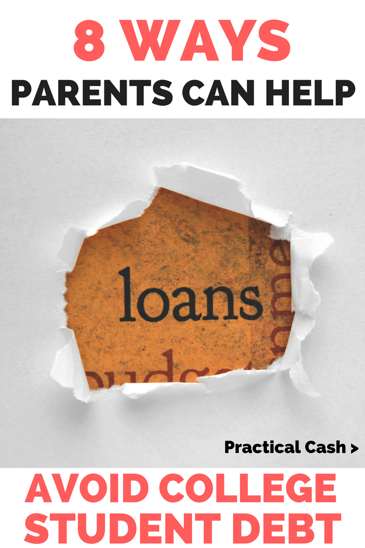 8 Ways Parents Can Help College Students Avoid Student Loans #studentloans #payoffdebt #debtfree #college #collegelife