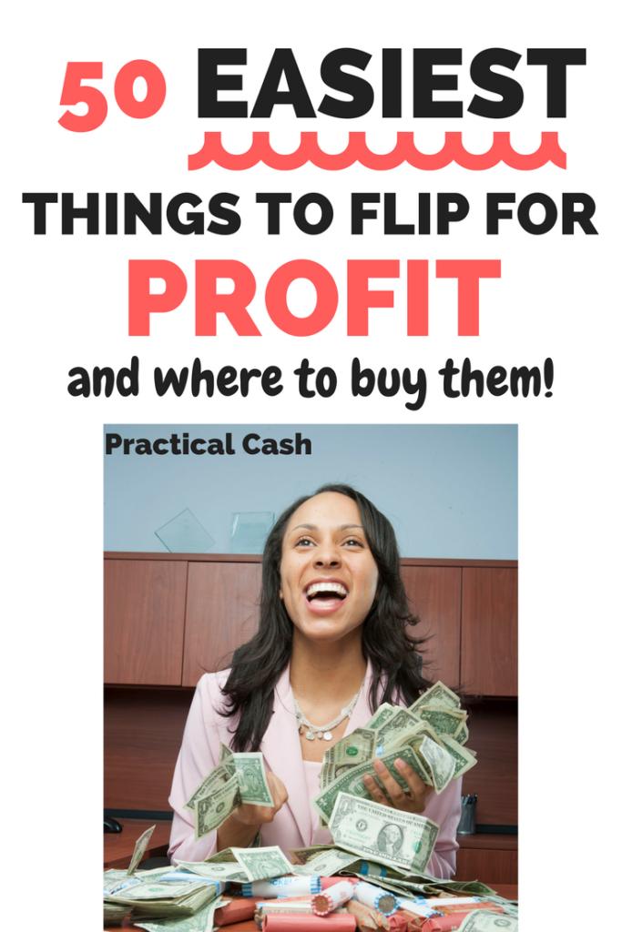 easiest things to flip