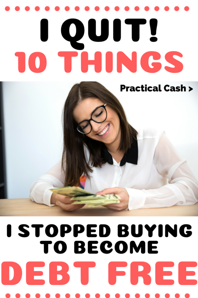 10 Things I Quit Buying to Become Debt Free #debt #payingoffdebt #debtfree #frugalliving #savemoney #nospendchallenge