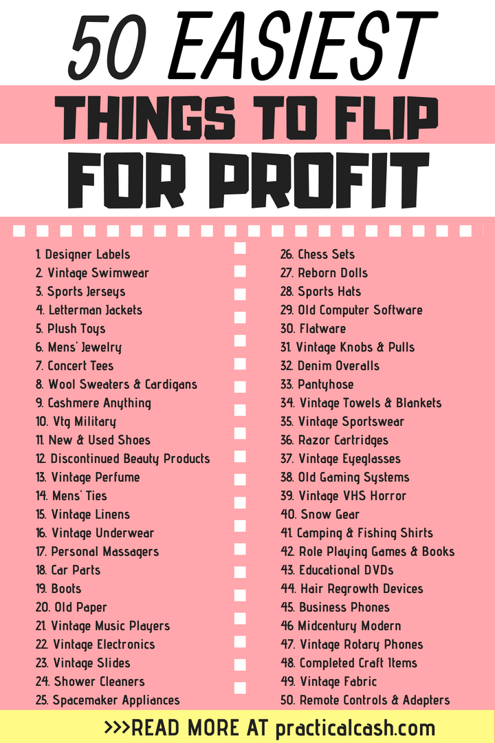 50 Easiest Things To Flip For Profit And Make Money And Where To Buy Them