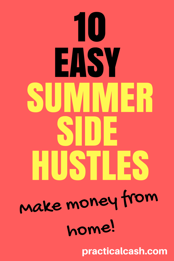 Make money while the sun shines! 10 Summer Side Hustles to Make Money from Home #sidehustle #makemoney #workathome #workathomemom #makemoney #personalfinance