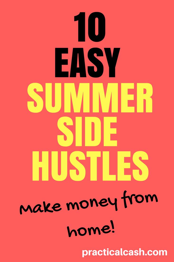 Make money while the sun shines! 10 Summer Side Hustles to Make Money from Home #sidehustle #makemoney #workathome #workathomemom #makemoney #personalfinance