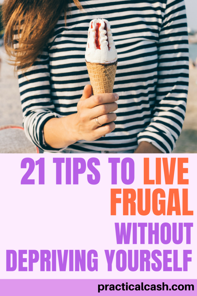 Learning how to live frugal isn't always easy - but it is simple. 21 tips for cheap living without deprivation #frugalliving #cheap #personalfinance #spendless #moneymanagement