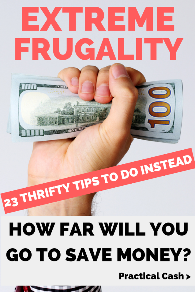 Extremely frugal ideas for money